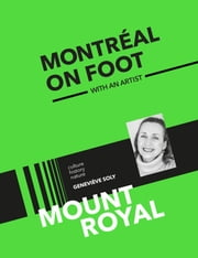 Mount Royal. The Little Mountain ebook by Geneviève Soly