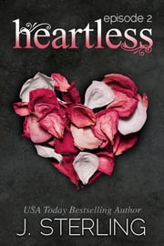Heartless - Episode 2 ebook by J. Sterling