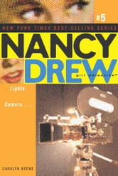 Lights, Camera . . . ebook by Carolyn Keene
