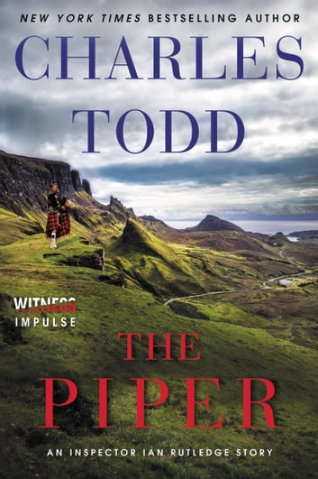 The Piper - An Inspector Ian Rutledge Story ebook by Charles Todd