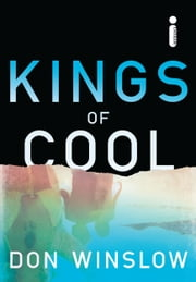 Kings of cool ebook by Don Winslow