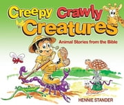 Creepy Crawly Creatures ebook by Hennie Stander