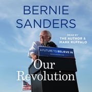 Our Revolution - A Future to Believe In audiobook by Bernie Sanders