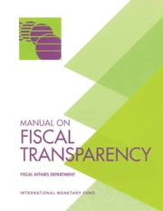 Manual on Fiscal Transparency ebook by International Monetary Fund