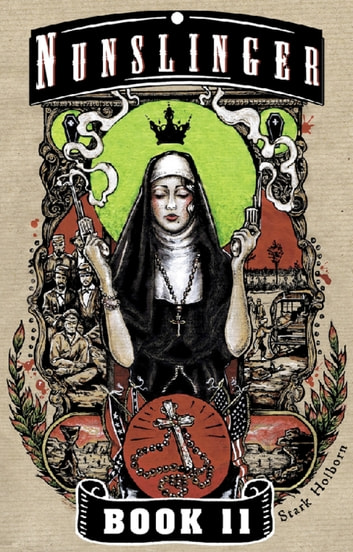 Nunslinger 11 - Ninth-Hour at Noon ebook by Stark Holborn