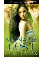 Menage Lost ebook by Cynthia Sax