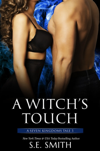 A Witch's Touch - A Seven Kingdoms Tale 3 電子書 by S.E. Smith