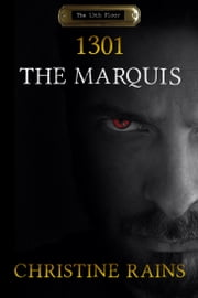 The Marquis ebook by Christine Rains