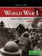 World War I ebook by Britannica Educational Publishing,Hosch,William