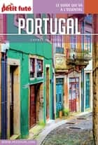 PORTUGAL 2016/2017 Carnet Petit Futé ebook by Dominique Auzias, Jean-Paul Labourdette