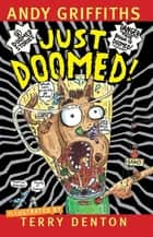 Just Doomed! ebook by
