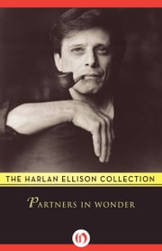 Partners in Wonder ebook by Harlan Ellison