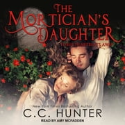 The Mortician's Daughter - Three Heartbeats Away audiobook by C.C. Hunter
