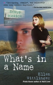 What's in a Name ebook by Ellen Wittlinger