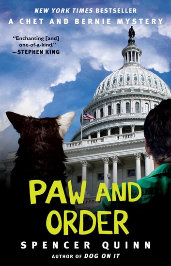 Paw and Order - A Chet and Bernie Mystery ebook by Spencer Quinn