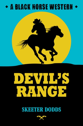 Devil's Range ebook by Skeeter Dodds