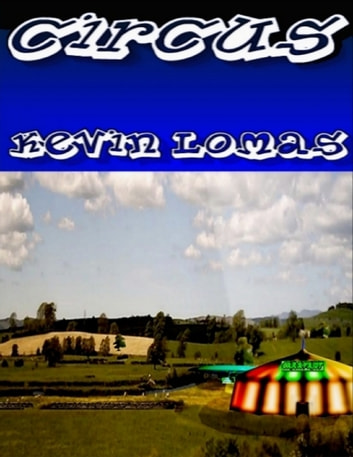 Circus ebook by Kevin Lomas