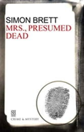 Mrs., Presumed Dead ebook by Simon Brett