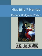 Miss Billy Married ebook by Eleanor Hodgman Porter