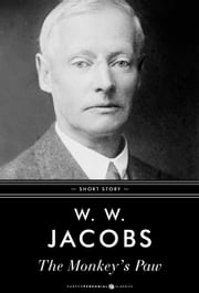 The Monkey's Paw - Short Story ebook by W. W. Jacobs
