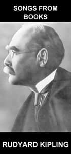 Songs from Books [com Glossário em Português] ebook by Rudyard Kipling, Eternity Ebooks