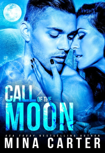 Call of the Moon - Avalon, #2 ebook by Mina Carter