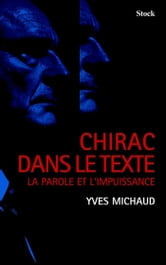 Chirac dans le texte ebook by Yves Michaud