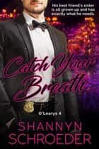 Catch Your Breath ebook by
