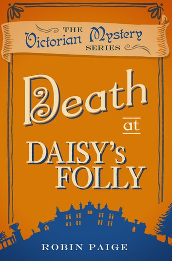 Death at Daisy's Folly ebook by Robin Paige