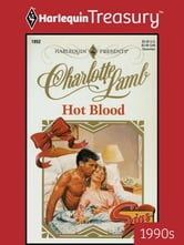 Hot Blood ebook by Charlotte Lamb