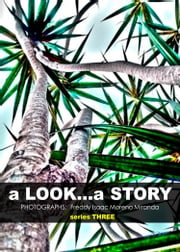 a Look... a Story - Serie Three ebook by Kobo.Web.Store.Products.Fields.ContributorFieldViewModel