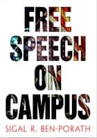 Free Speech on Campus ebook by Sigal R. Ben-Porath