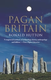 Pagan Britain ebook by Ronald Hutton