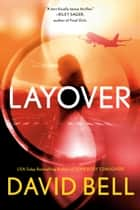 Layover eBook by David Bell