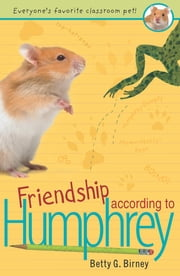 Friendship According to Humphrey ebook by Betty G. Birney