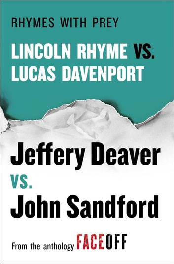 Rhymes With Prey - Lincoln Rhyme vs. Lucas Davenport ekitaplar by Jeffery Deaver,John Sandford