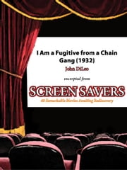I Am a Fugitive from a Chain Gang (1932) ebook by John DiLeo