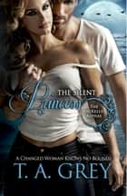 The Silent Princess - Book #2 (The MacKellen Alphas series) ebook by T. A. Grey