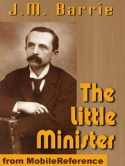 The Little Minister (Mobi Classics) ebook by J.M. Barrie