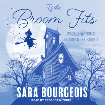 If the Broom Fits audiobook by Sara Bourgeois