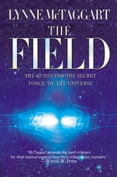 The Field ebook by Lynne McTaggart