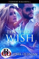 The Third Wish ebook by Jewel Quinlan