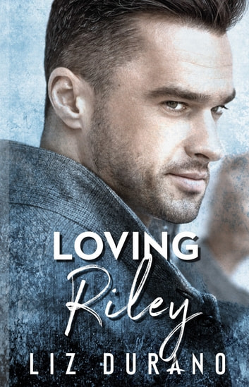 Loving Riley: Book 2 of the Celebrity Series ebook by Liz Durano