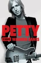 Petty ebook by Warren Zanes
