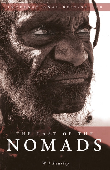 Last of the Nomads ebook by W J Peaseley