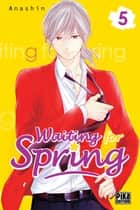 Waiting for spring T05 ebook by ANASHIN