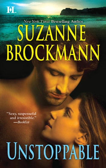 Unstoppable: Love with the Proper Stranger\Letters to Kelly - Love with the Proper Stranger\Letters to Kelly ebook by Suzanne Brockmann