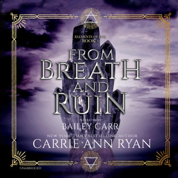 From Breath and Ruin luisterboek by Carrie Ann Ryan