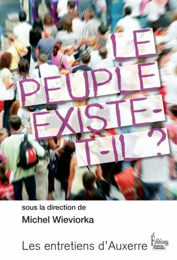 Le Peuple existe-t-il ? ebook by Michel Wieviorka