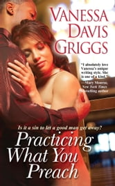 Practicing What You Preach ebook by Vanessa Davis Griggs